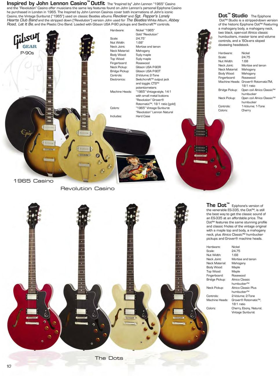 Epiphone Guitar Co A Part Of The Gibson Family Brands 1510 Elm Wiring Schematic 2 Volume 1 Tone Pepper S Lonely Hearts Club Band And Stripped Down Revolution Version John Used