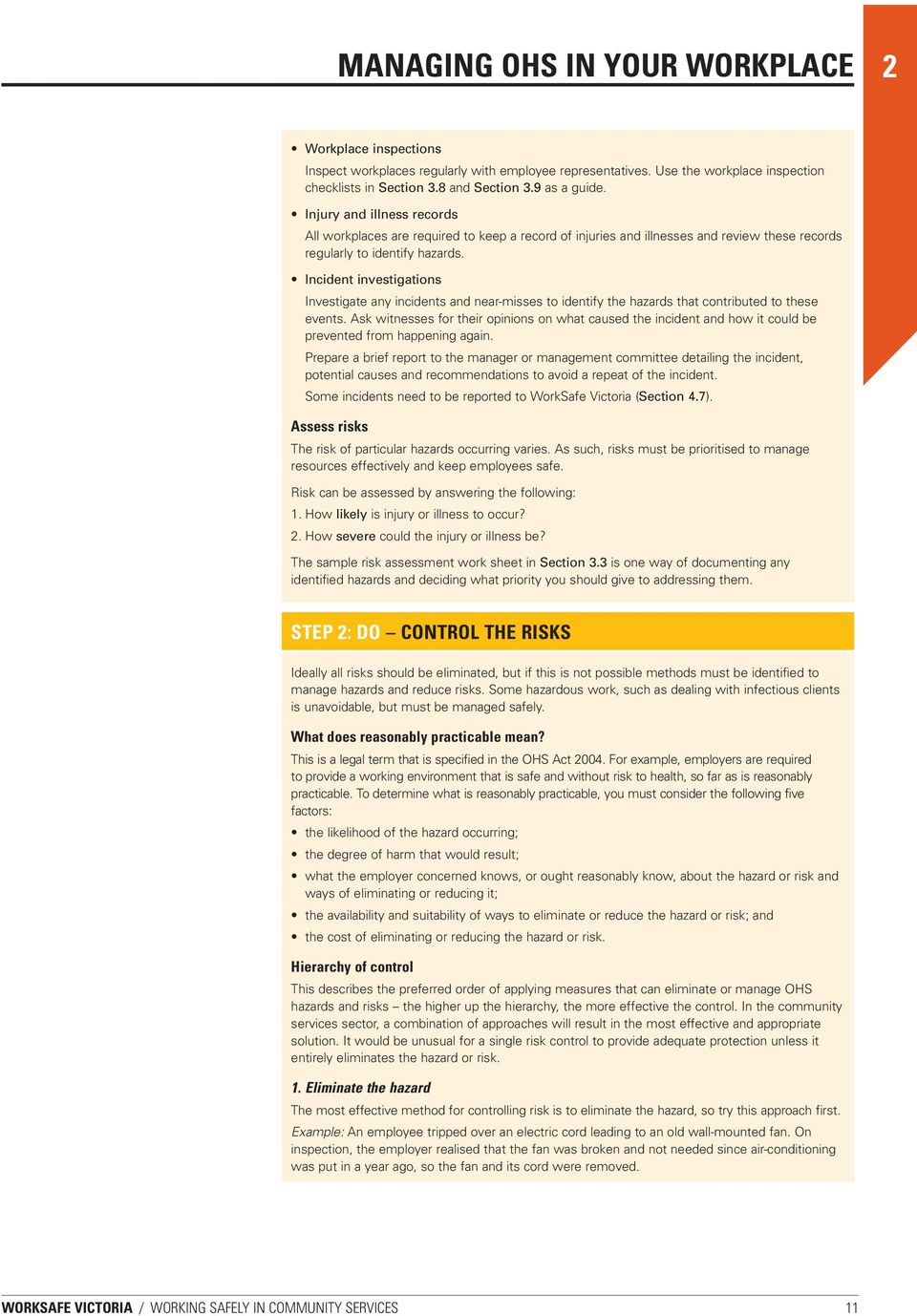 Working safely in community services pdf incident investigations investigate any incidents and near misses to identify the hazards that contributed to fandeluxe Choice Image