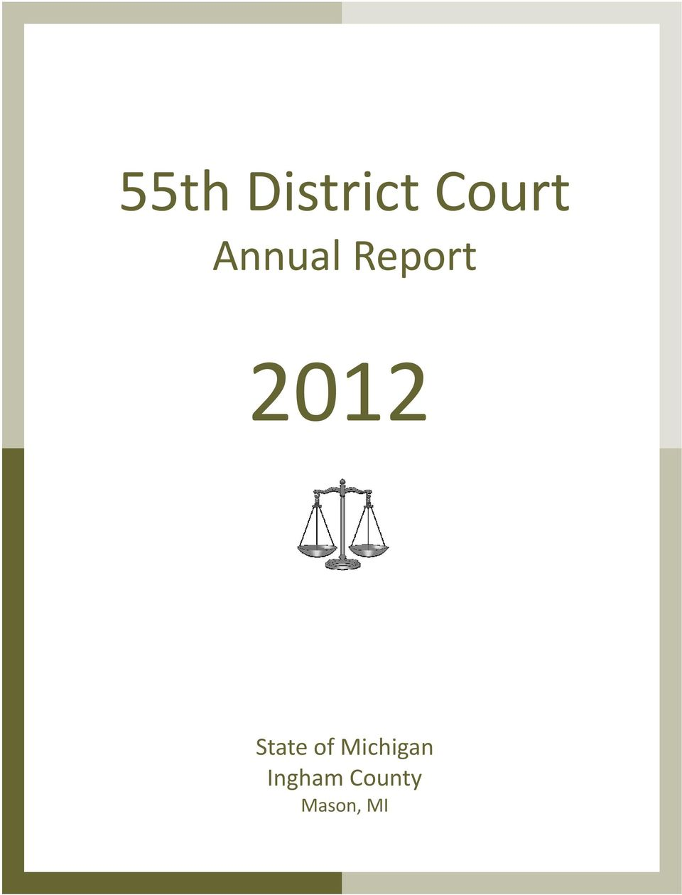 55th District Court Annual Report - PDF