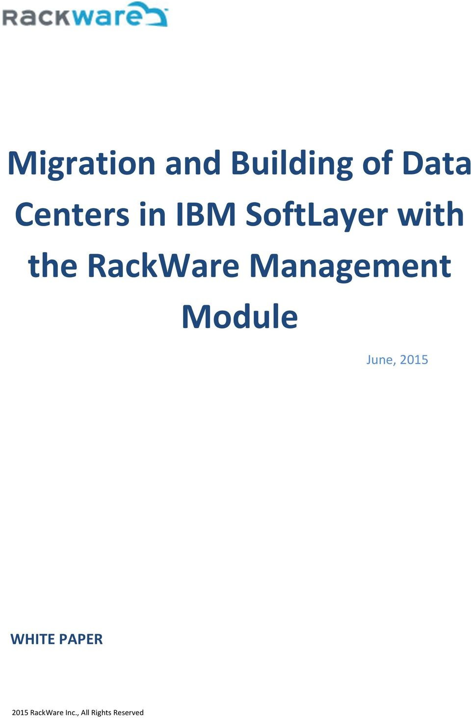 SoftLayer with the RackWare