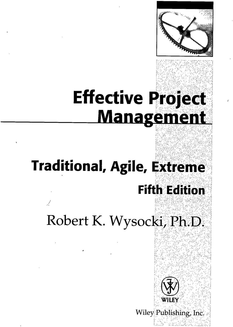 Effective Project Management Traditional Agile Extreme 6th Edition Pdf