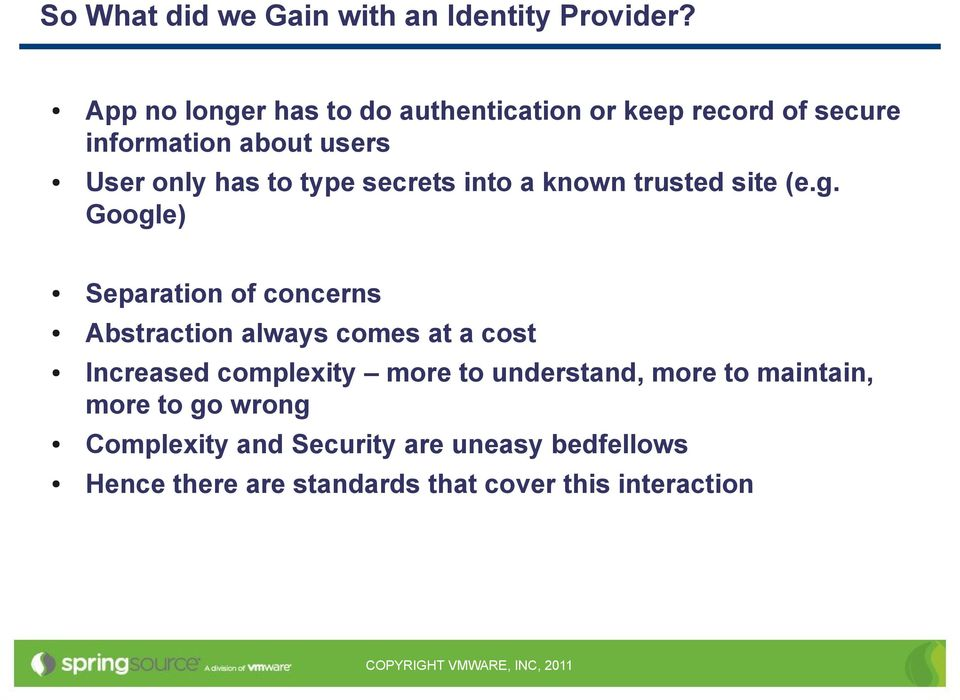 Identity Management with Spring Security  Dave Syer, VMware
