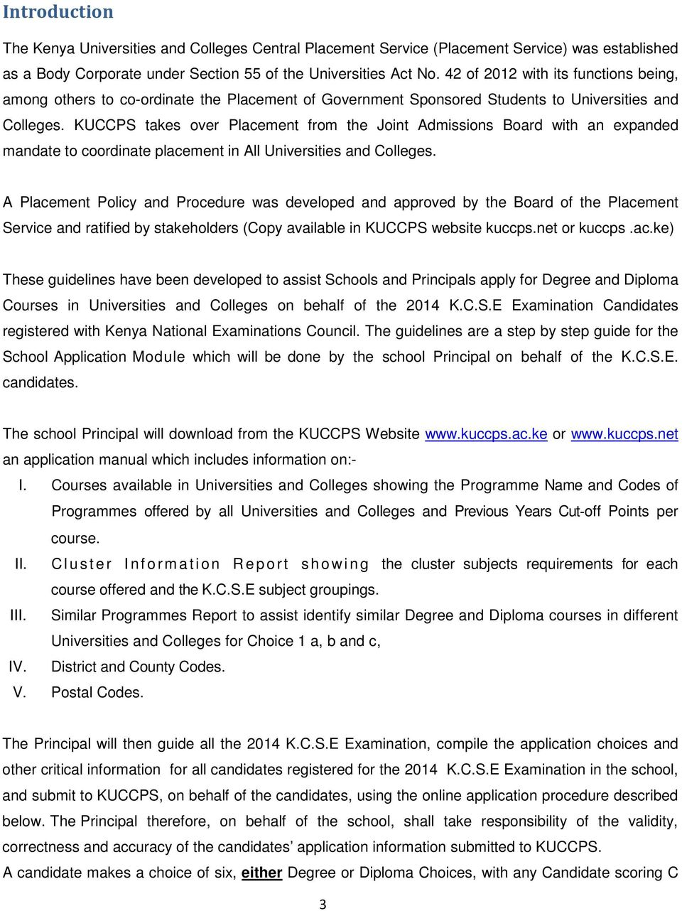 KUCCPS takes over Placement from the Joint Admissions Board with an  expanded mandate to coordinate placement