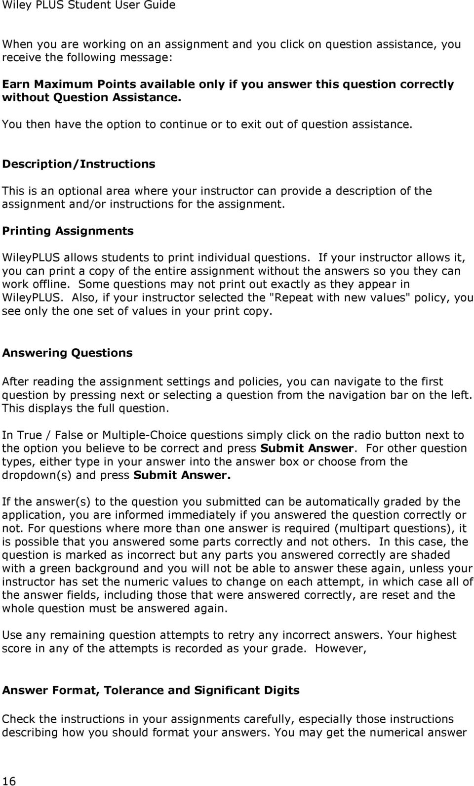 Description/Instructions This is an optional area where your instructor can  provide a description of