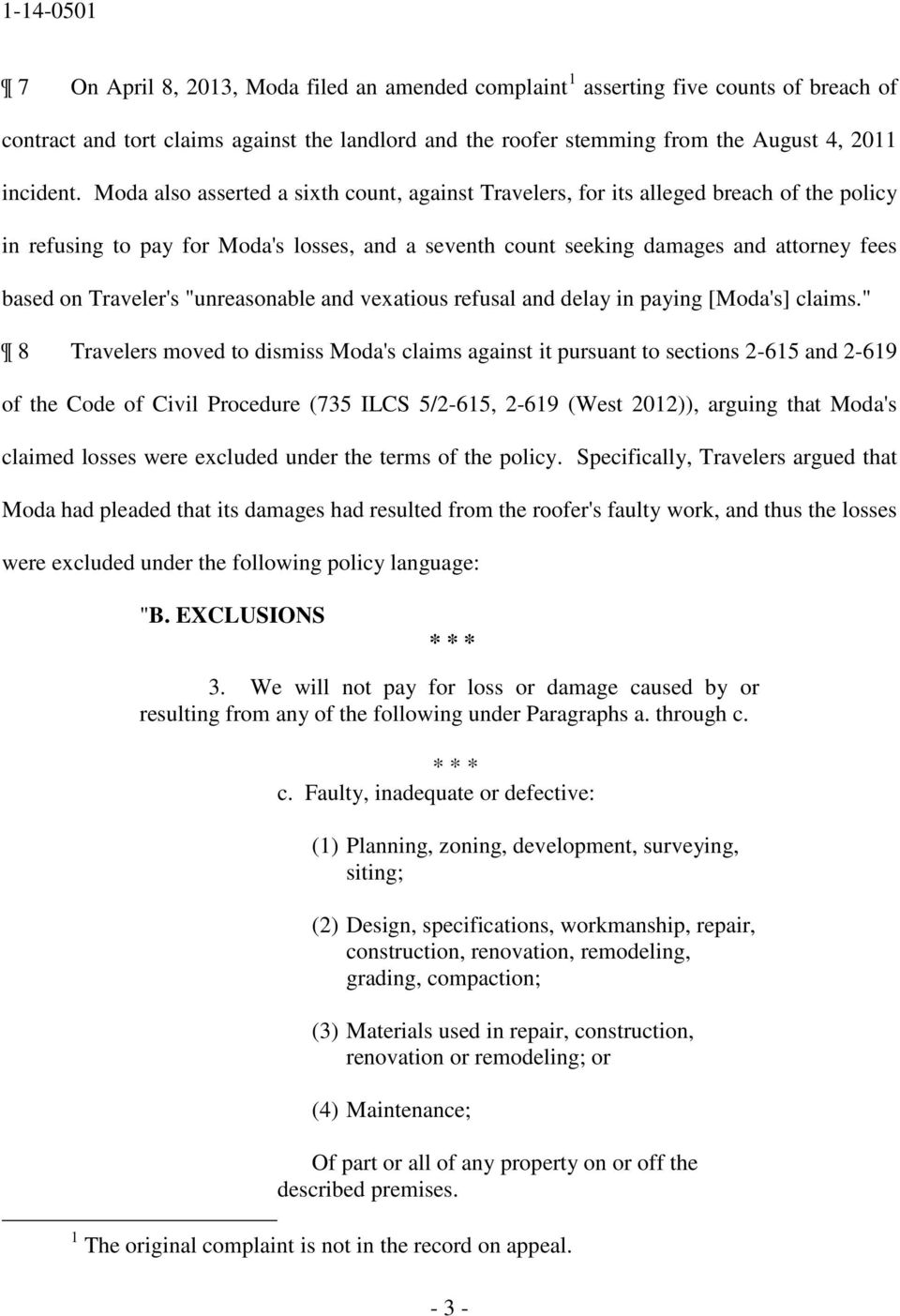 "Traveler's ""unreasonable and vexatious refusal and delay in paying [Moda's] claims."