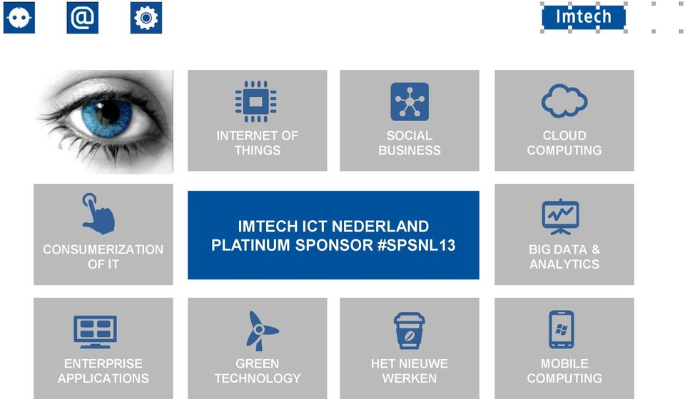 SPONSOR #SPSNL13 BIG DATA & ANALYTICS ENTERPRISE