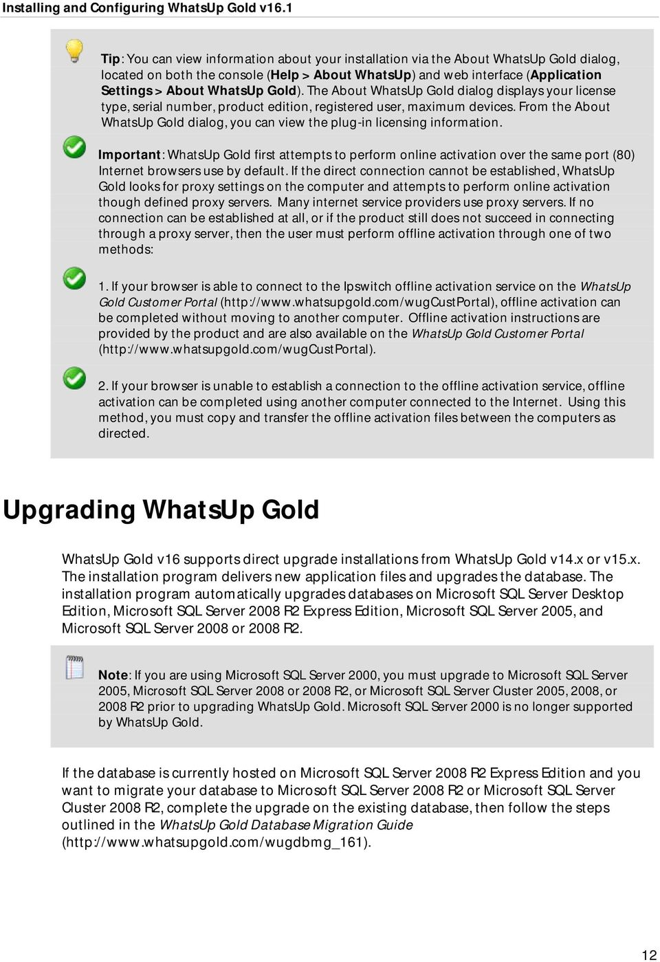 From the About WhatsUp Gold dialog, you can view the plug-in licensing information.