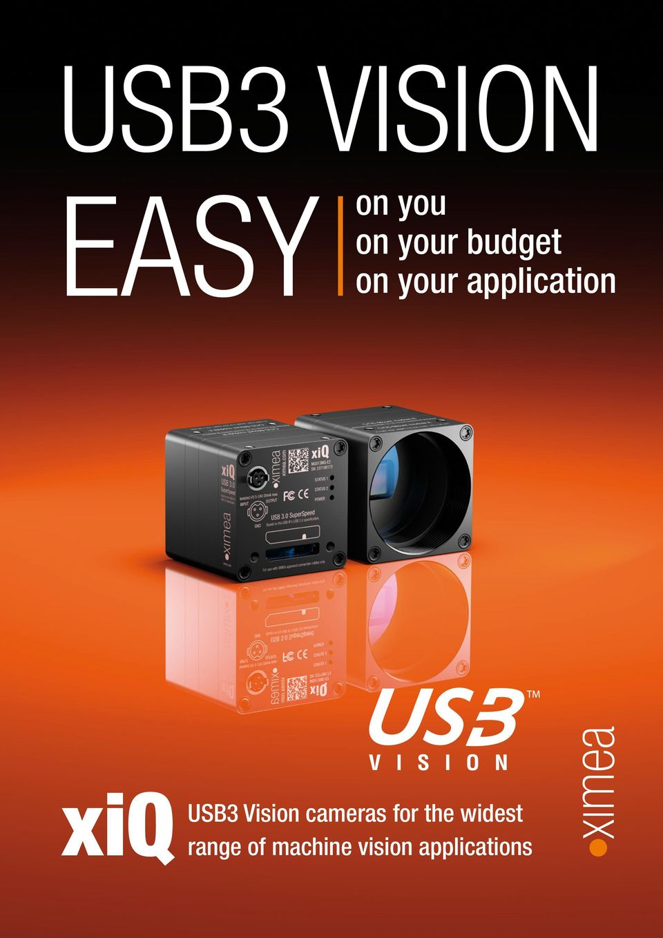 xiq USB3 Vision Cameras easy on you easy on your application easy on