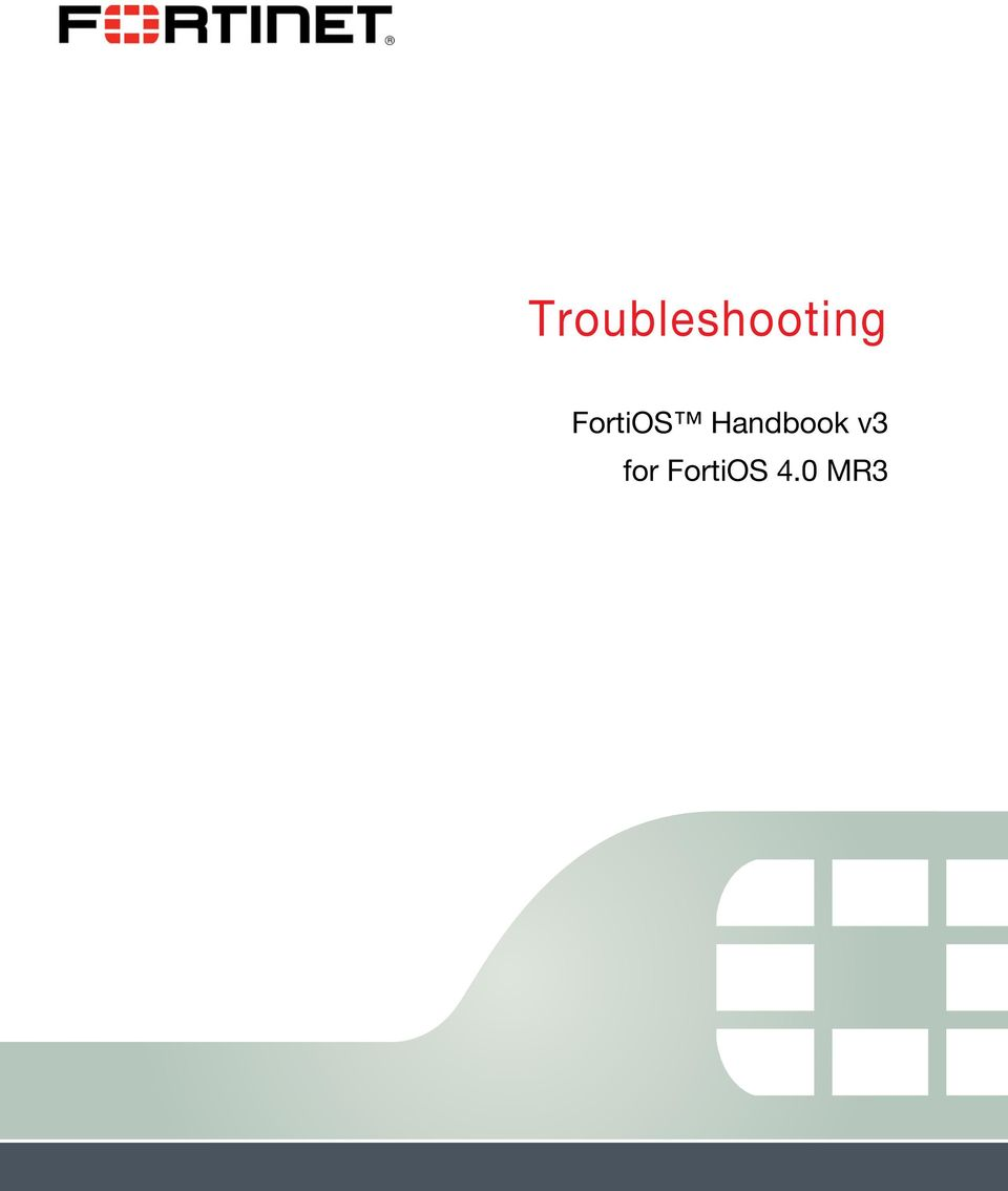 Troubleshooting  FortiOS Handbook v3 for FortiOS 4 0 MR3 - PDF