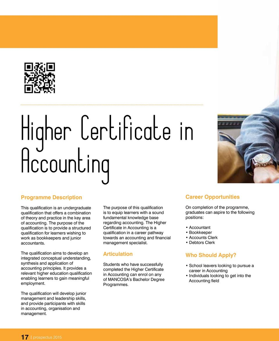 The qualification aims to develop an integrated conceptual understanding, synthesis and application of accounting principles.