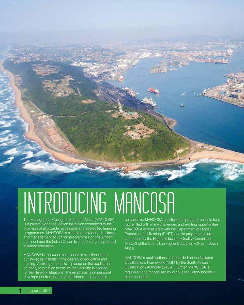 MANCOSA is renowned for academic excellence and cutting-edge insights in the delivery of education and training.
