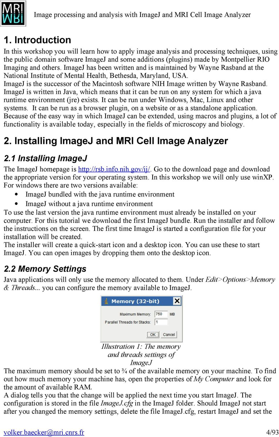 Workshop: Image processing and analysis with ImageJ and MRI Cell