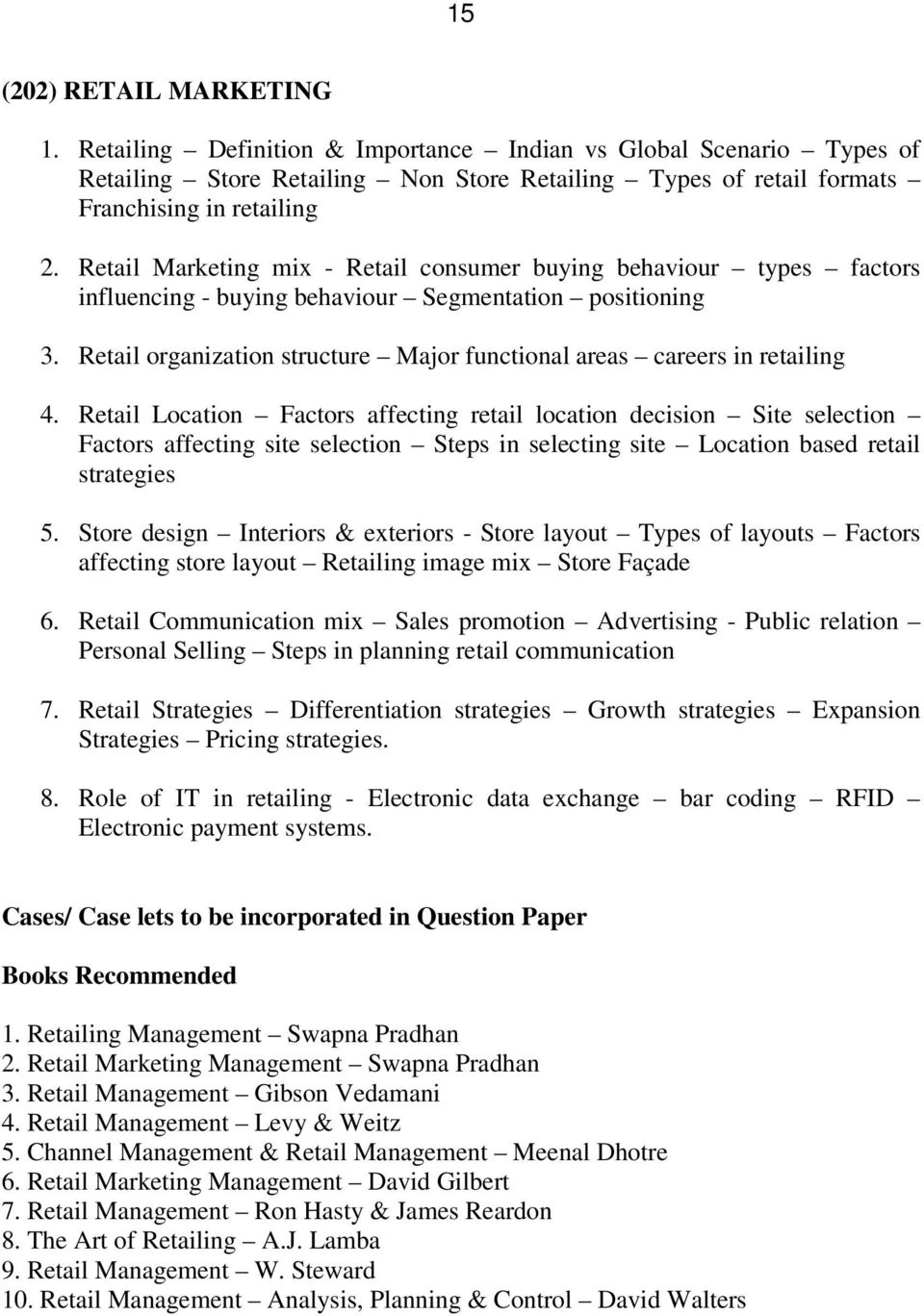 Retail organization structure Major functional areas careers in retailing 4.