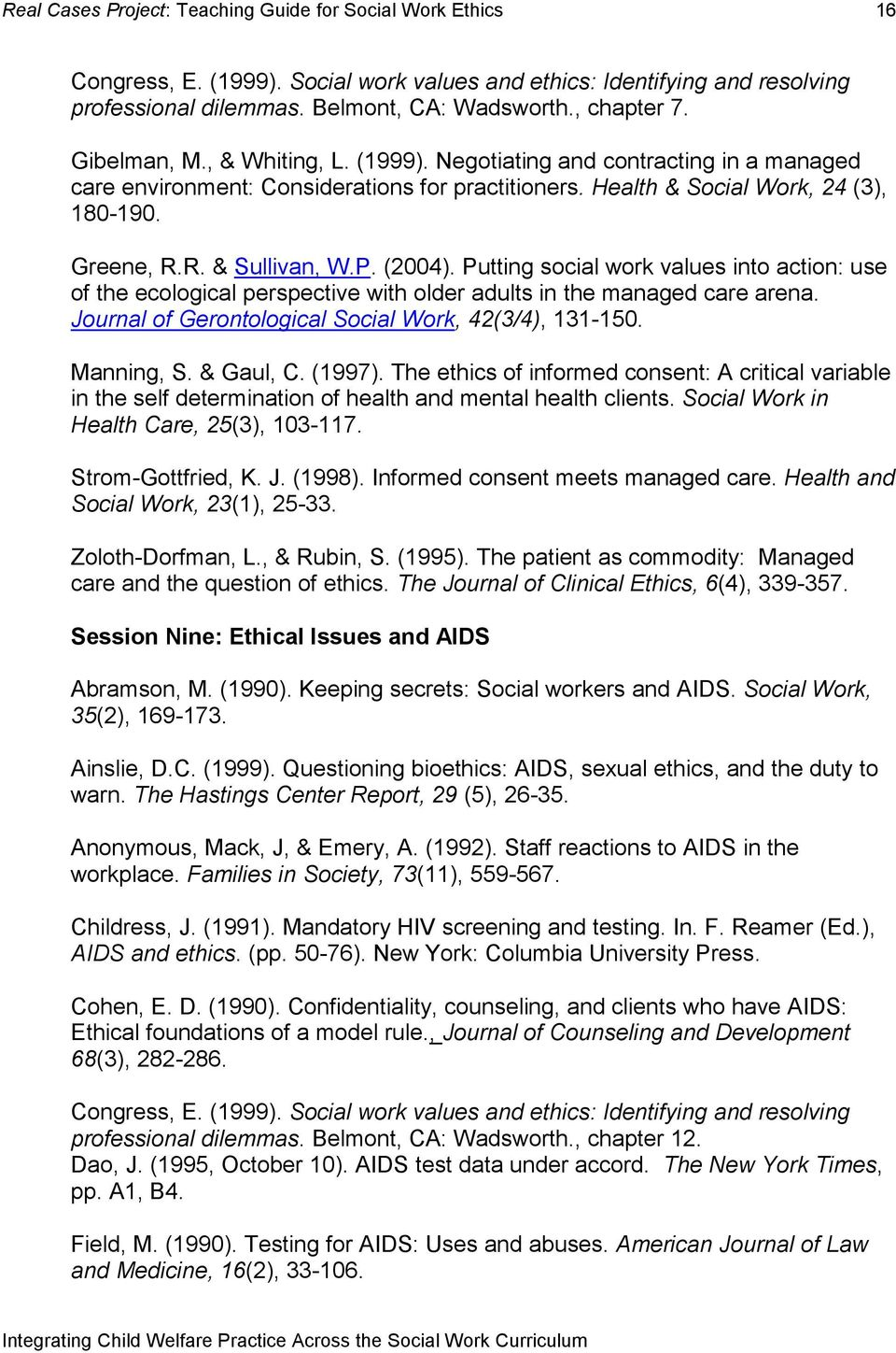 Journal of Gerontological Social Work, 42(3/4), 131-150. Manning, S. & Gaul, C. (1997).