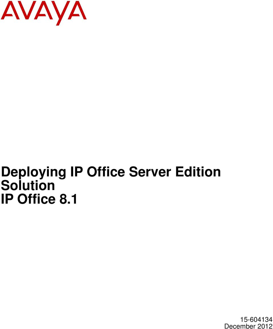 Solution IP Office 8.