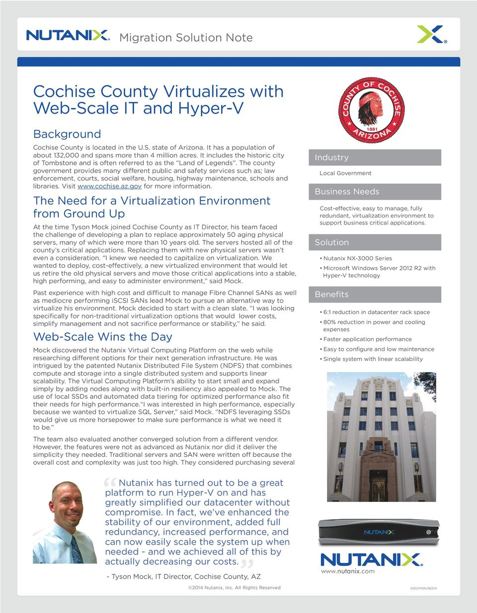 The county government provides many different public and safety services such as; law enforcement, courts, social welfare, housing, highway maintenance, schools and libraries. Visit www.cochise.az.
