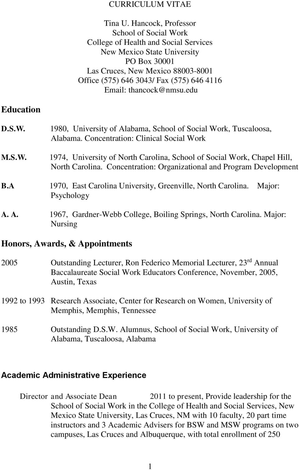 Email: thancock@nmsu.edu Education D.S.W. M.S.W. 1980, University of Alabama, School of Social Work, Tuscaloosa, Alabama.