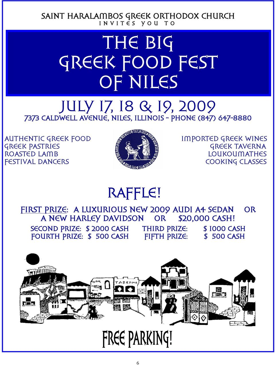 GREEK WINES GREEK TAVERNA LOUKOUMATHES COOKING CLASSES RAFFLE!