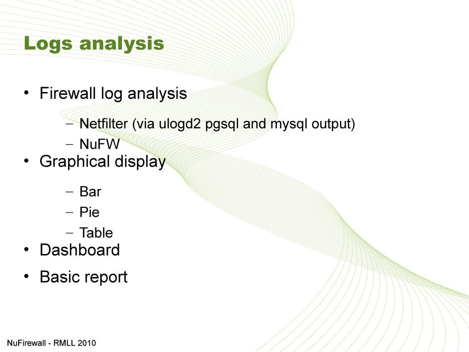 mysql output) NuFW Graphical
