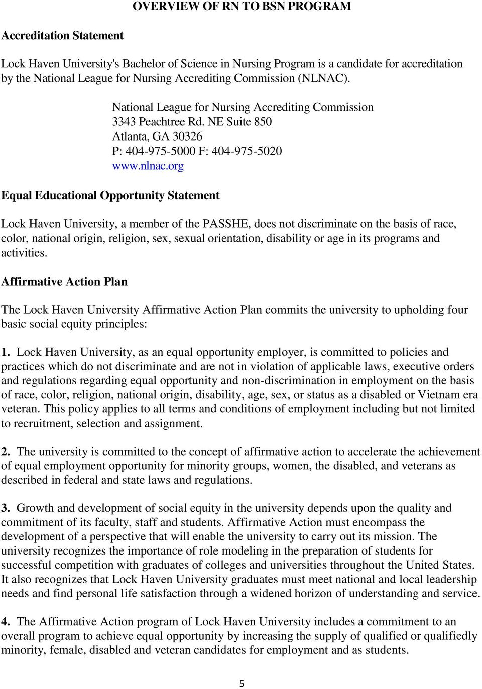 org Equal Educational Opportunity Statement Lock Haven University, a member of the PASSHE, does not discriminate on the basis of race, color, national origin, religion, sex, sexual orientation,