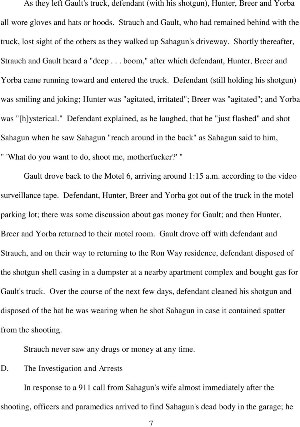 ".. boom,"" after which defendant, Hunter, Breer and Yorba came running toward and entered the truck."