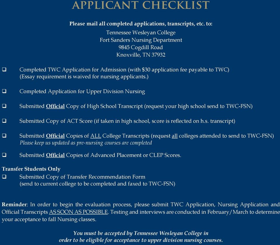 requirement is waived for nursing applicants.