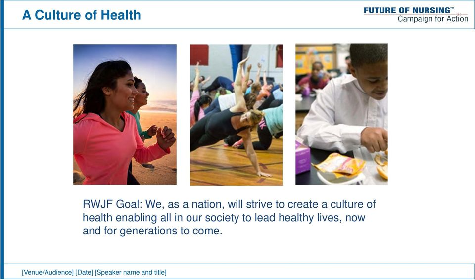 our society to lead healthy lives, now and for