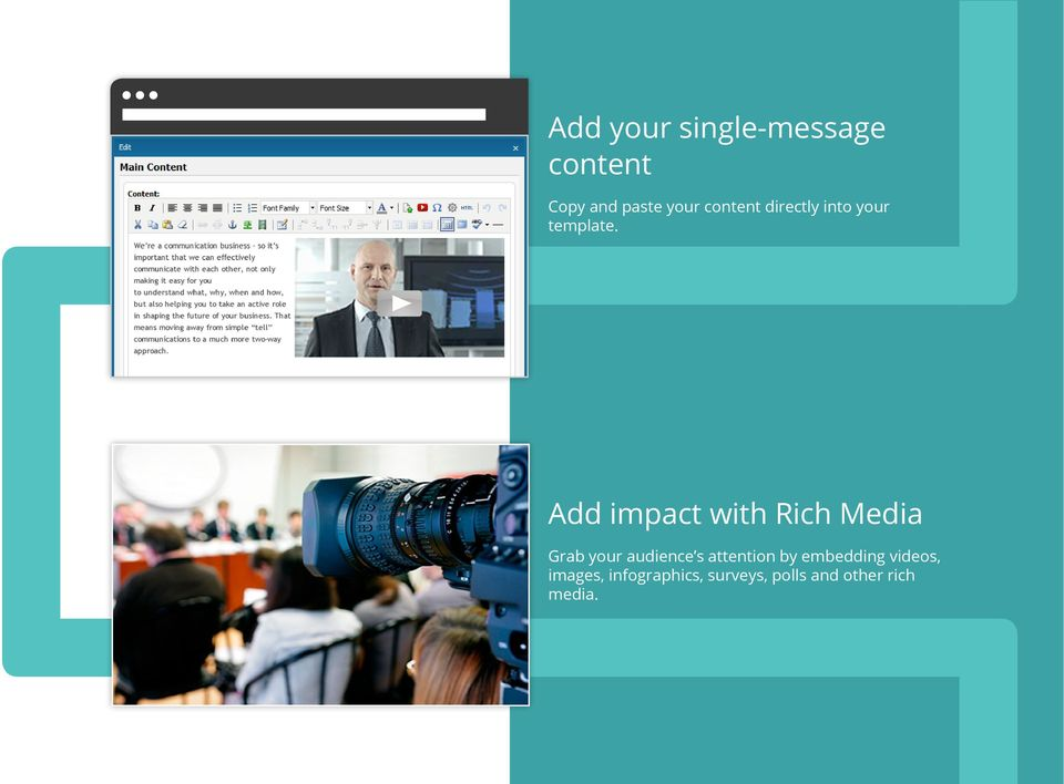 Add impact with Rich Media Grab your audience s