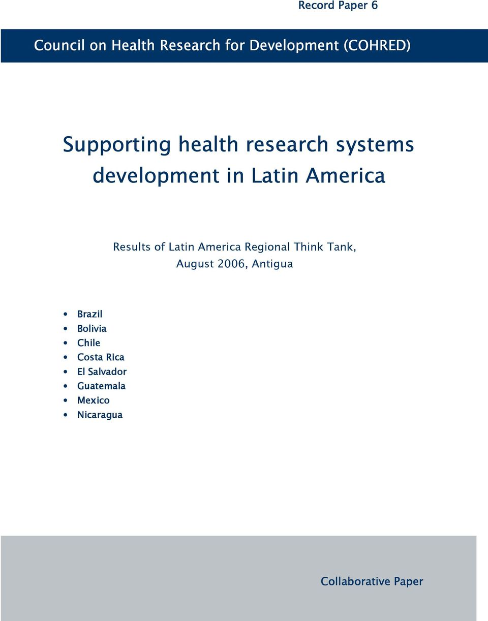 of Latin America Regional Think Tank, August 2006, Antigua Brazil