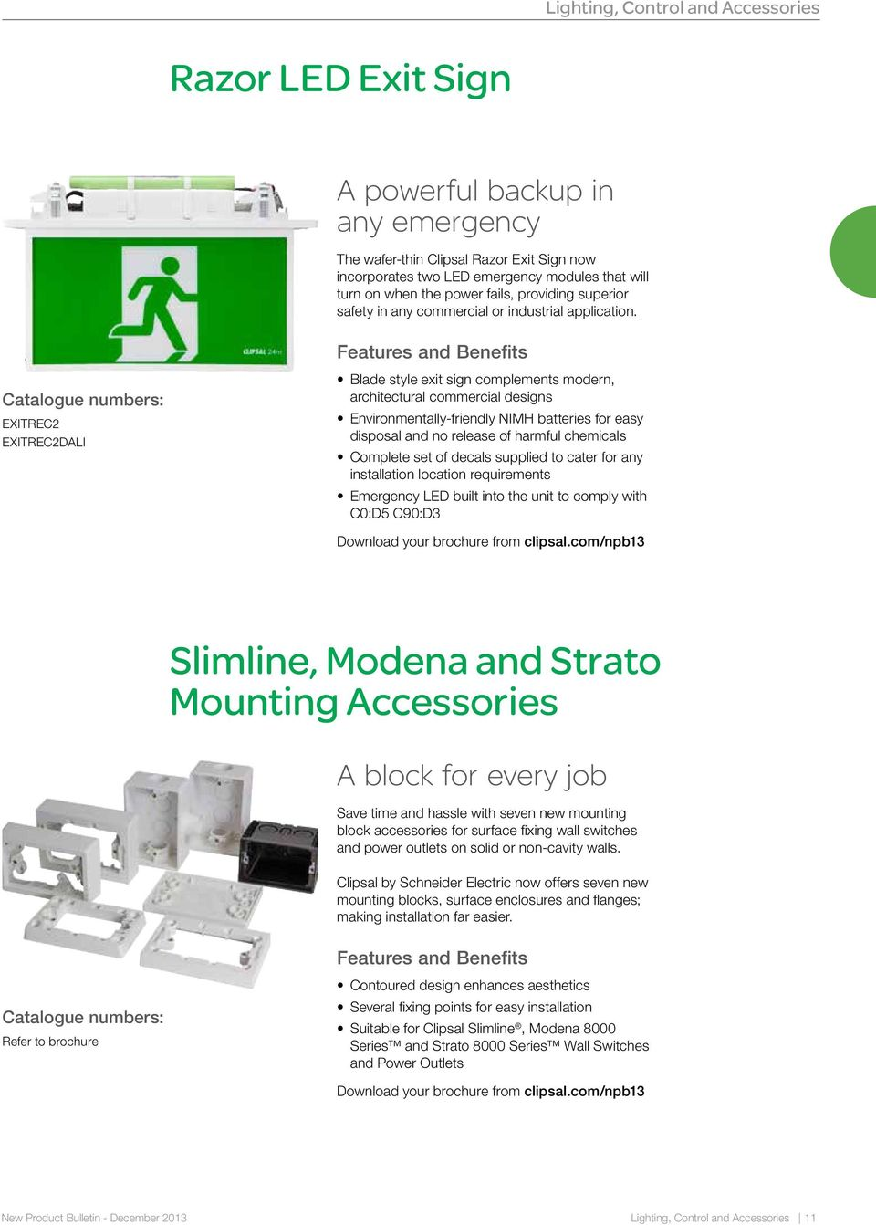 New Product Bulletin Pdf Motion Sensors Clipsal By Schneider Electric Exitrec2 Exitrec2dali Blade Style Exit Sign Complements Modern Architectural Commercial Designs Environmentally Friendly Nimh