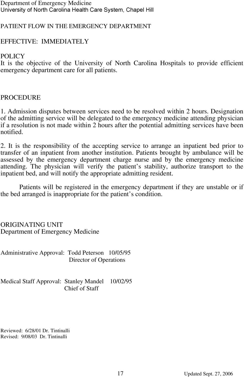 Designation of the admitting service will be delegated to the emergency  medicine attending physician if a