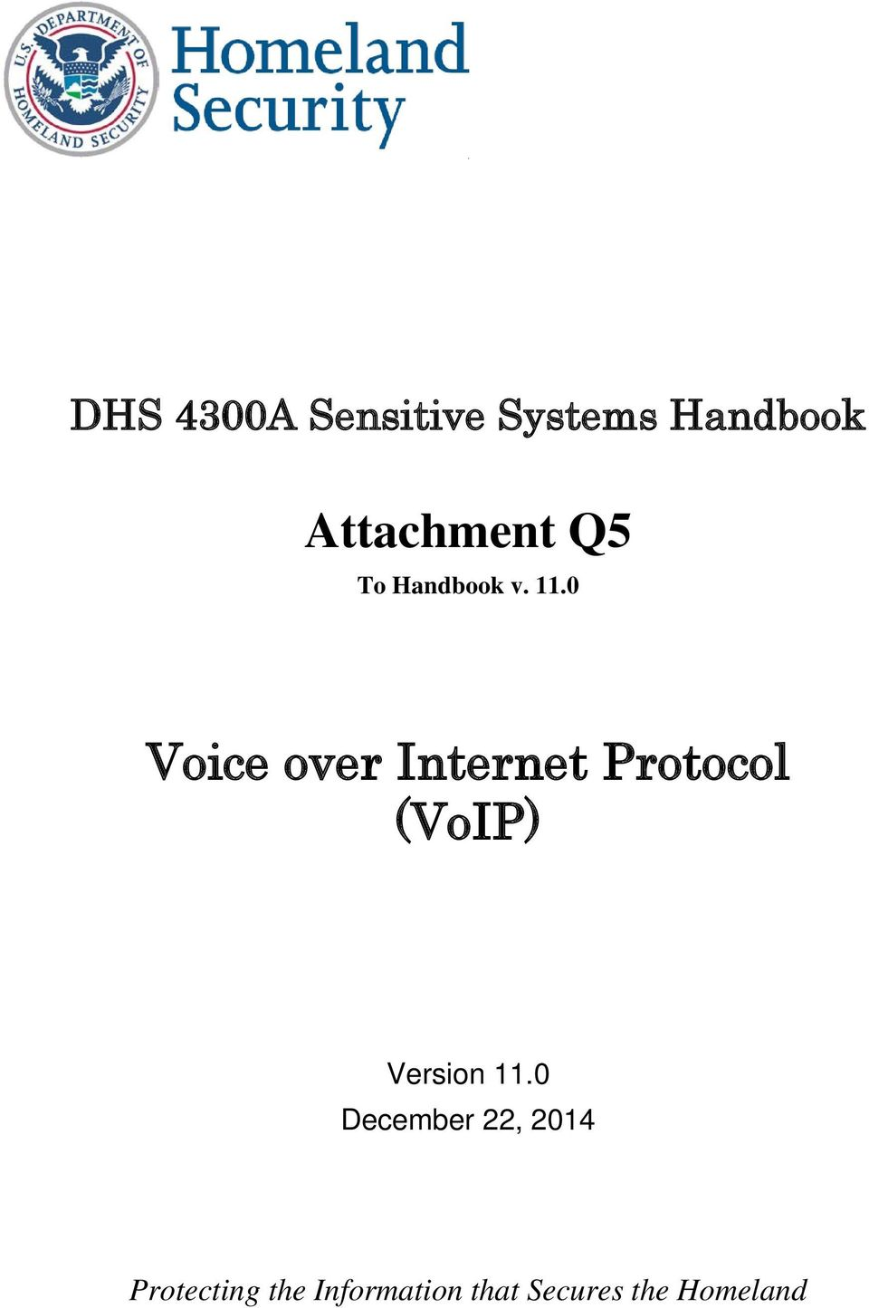 0 Voice over Internet Protocol (VoIP) Version