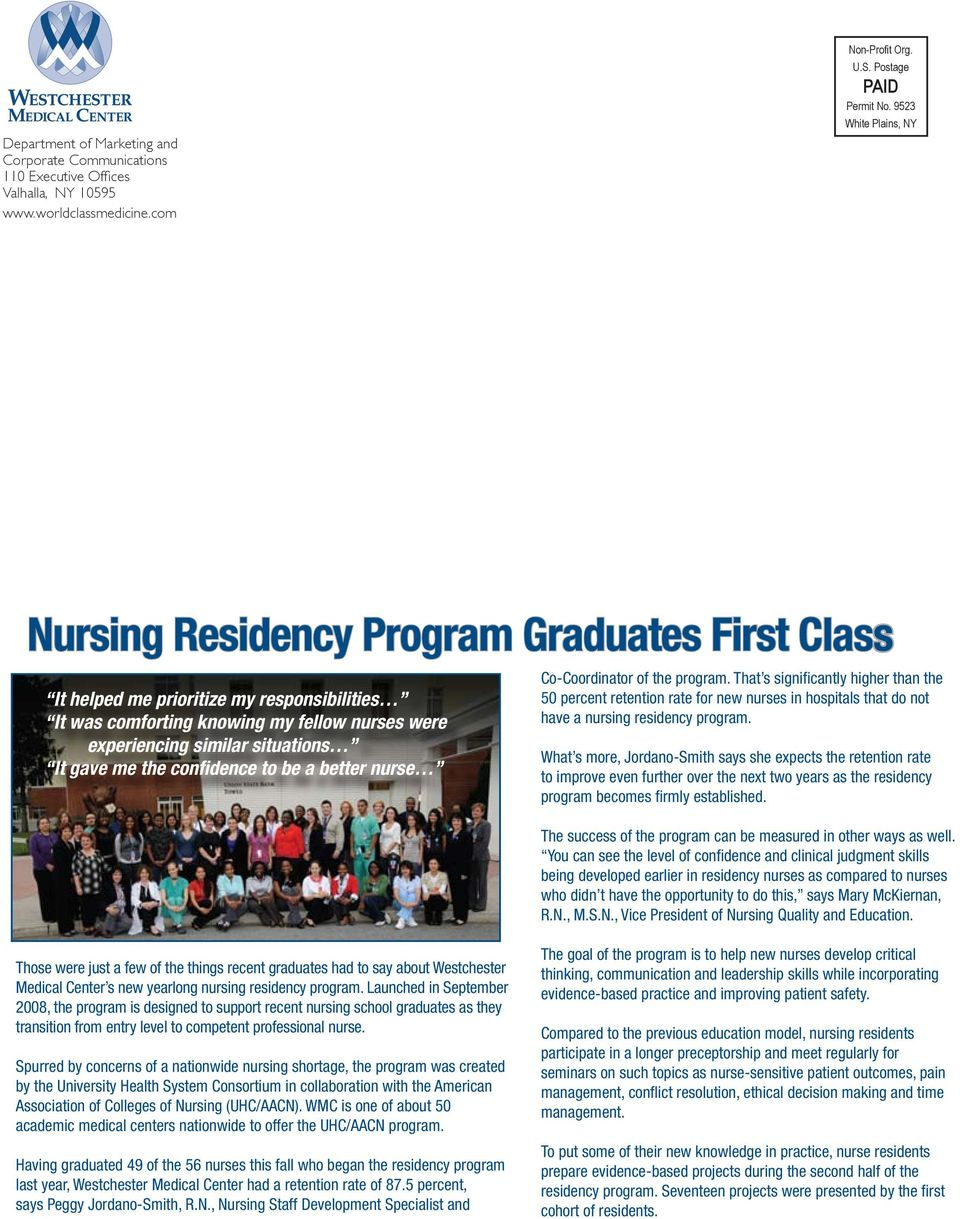 gave me the confidence to be a better nurse Co-Coordinator of the program.