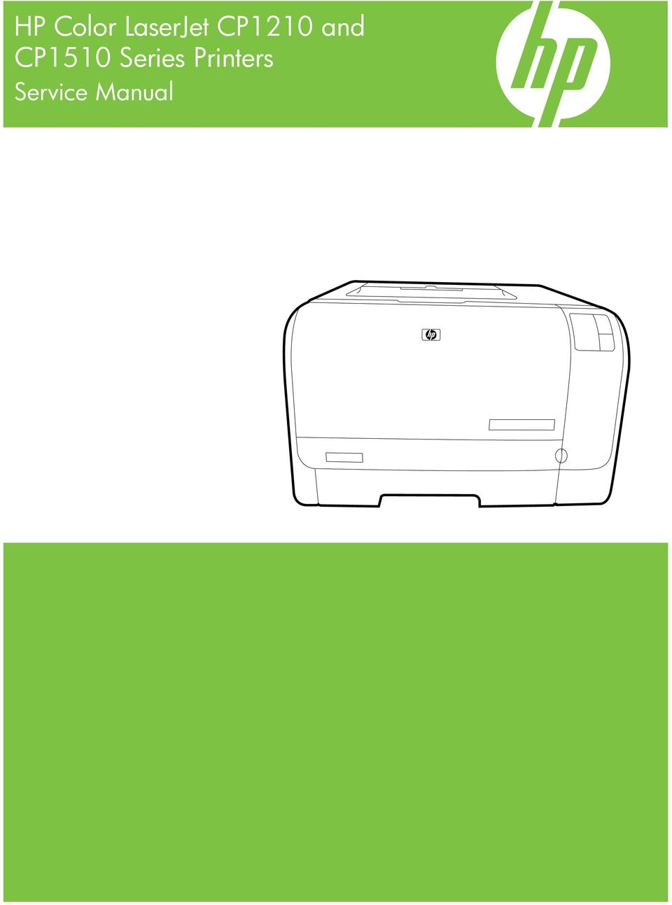 ... LaserJet CP1210 and CP1510 Series Printers Service Manual. and CP1510