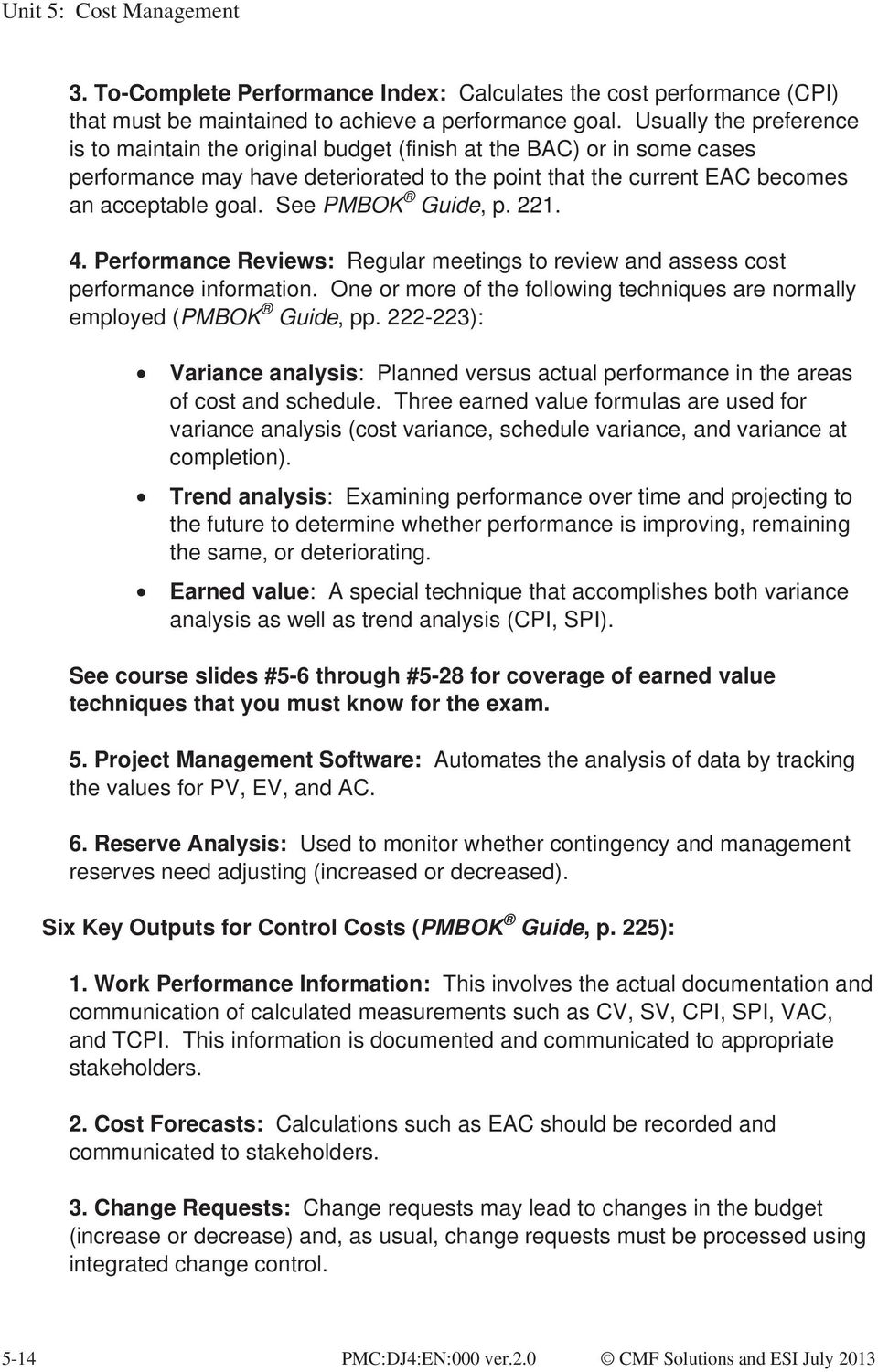 Unit 5 cost management pmbok guide chapter 7 pdf see pmbok guide p 221 4 performance reviews regular meetings to fbccfo Images