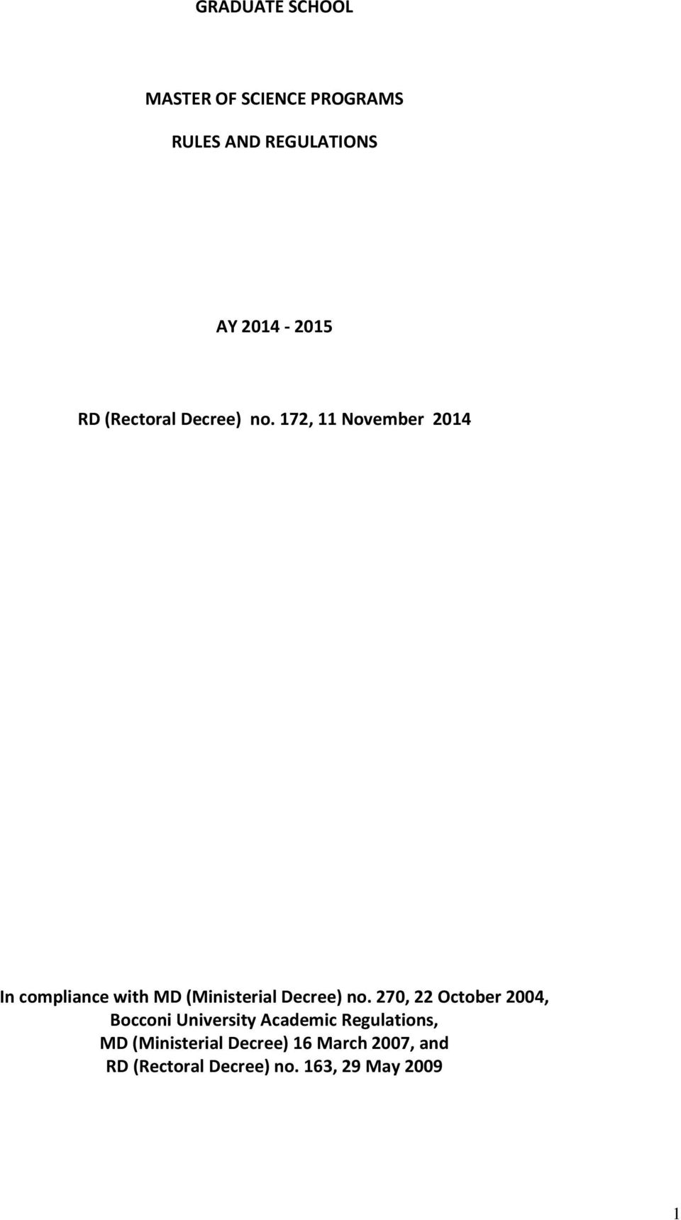 172, 11 November 2014 In compliance with MD (Ministerial Decree) no.