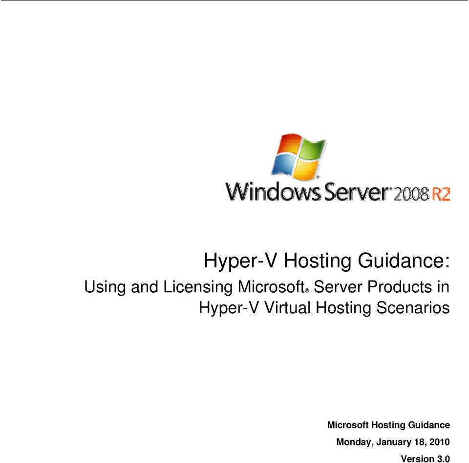 Hyper-V Virtual Hosting Scenarios