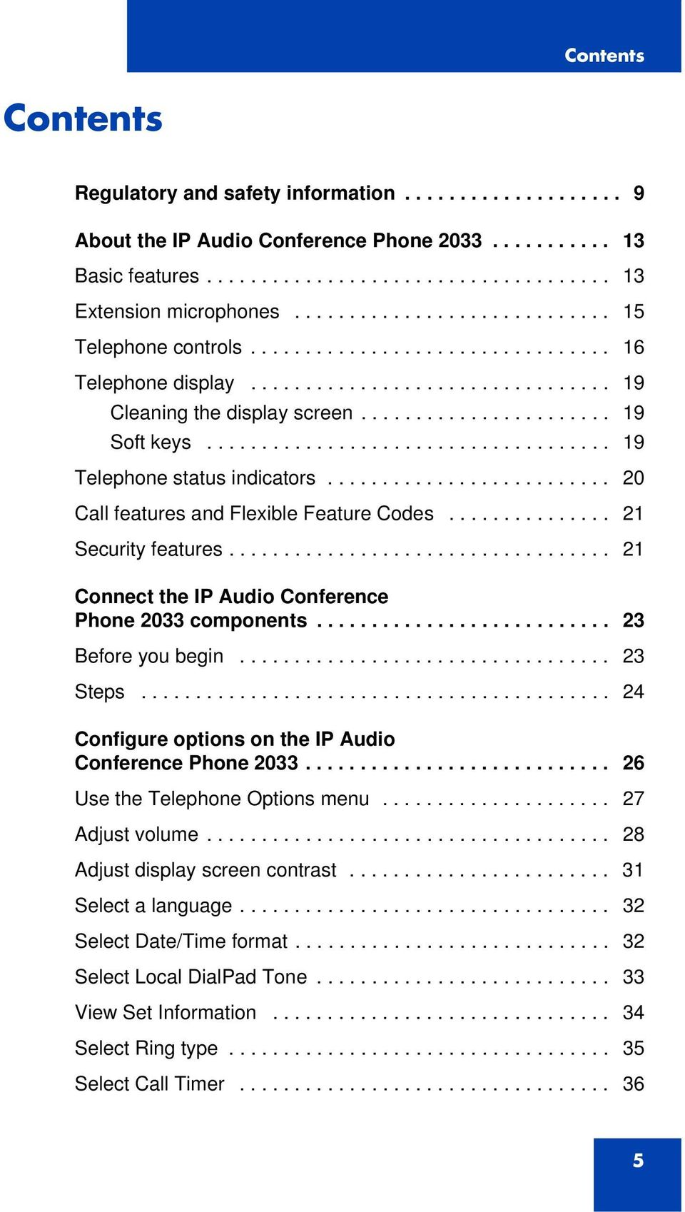 .................................... 19 Telephone status indicators.......................... 20 Call features and Flexible Feature Codes............... 21 Security features.