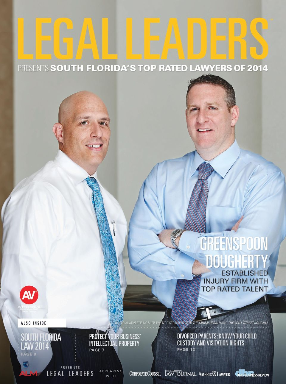 STREET JOURNAL SOUTH FLORIDA LAW 2014 PAGE 8 PRESENTS PROTECT YOUR BUSINESS INTELLECTUAL