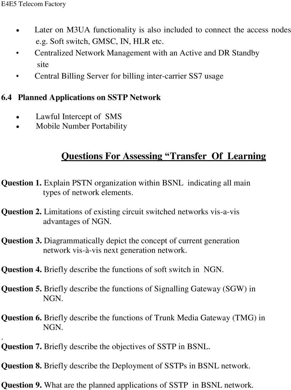 4 Planned Applications on SSTP Network Lawful Intercept of SMS Mobile Number Portability Questions For Assessing Transfer Of Learning Question 1.