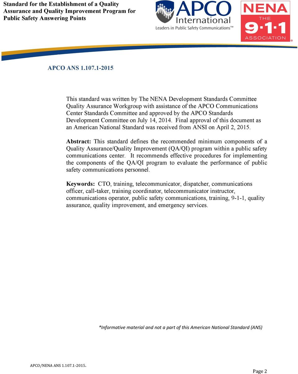 Standards Development Committee on July 14, 2014. Final approval of this document as an American National Standard was received from ANSI on April 2, 2015.