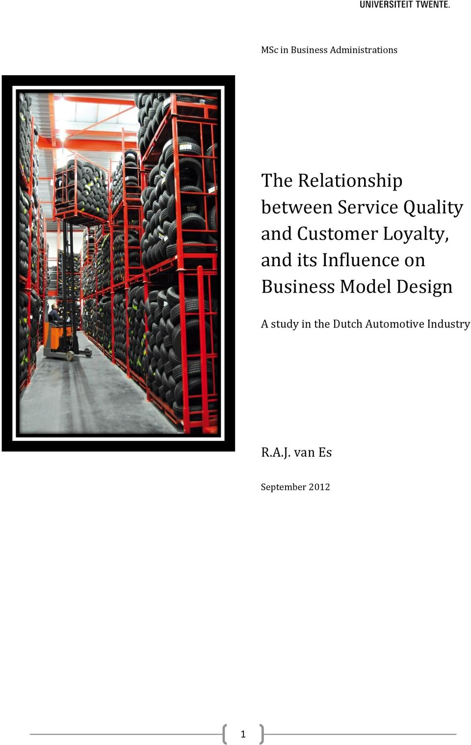 its Influence on Business Model Design A study in