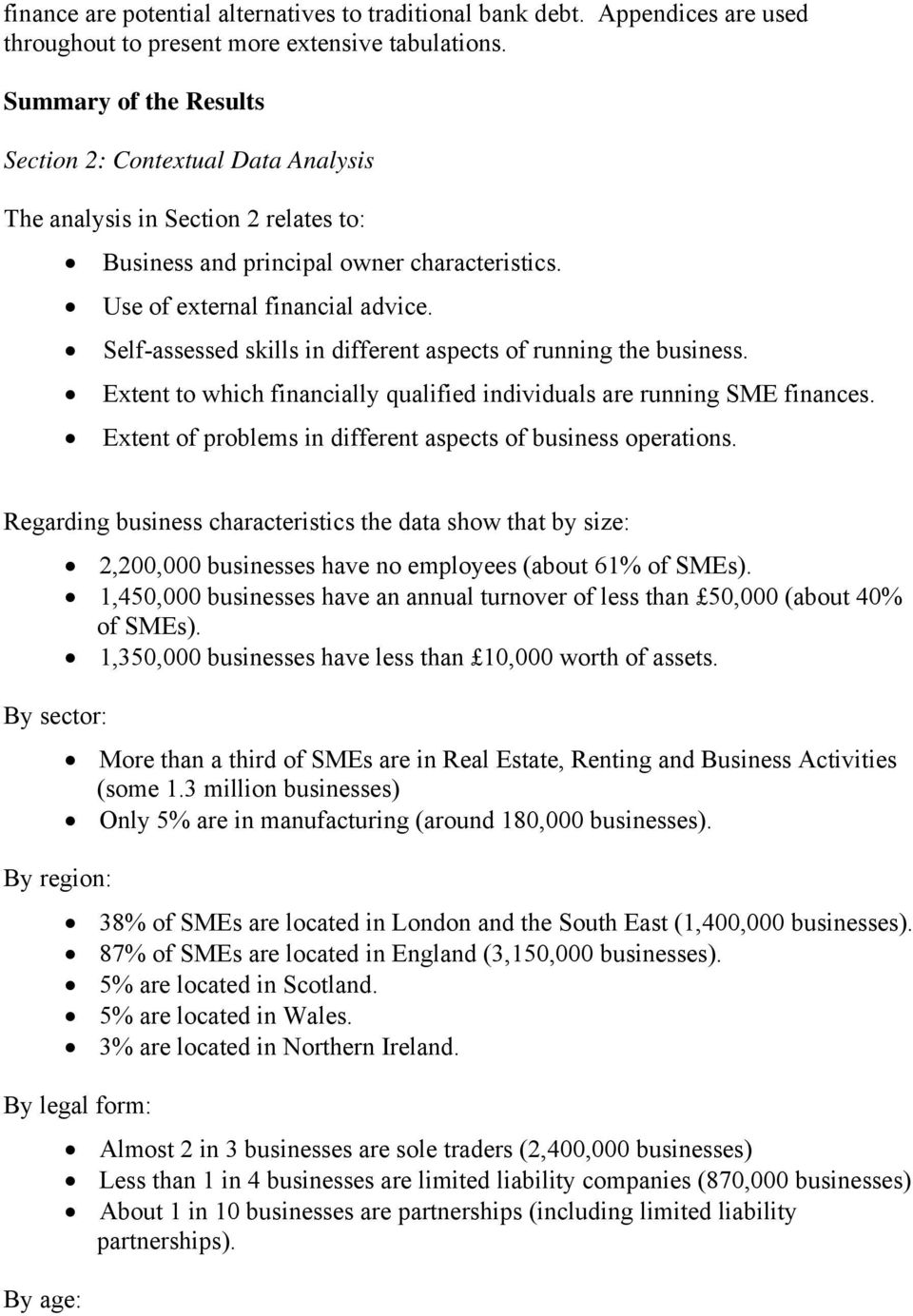 Self-assessed skills in different aspects of running the business. Extent to which financially qualified individuals are running SME finances.