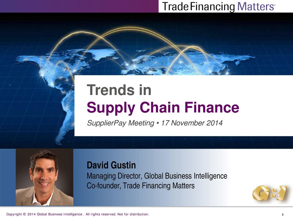 Intelligence Co-founder, Trade Financing Matters Copyright 2014