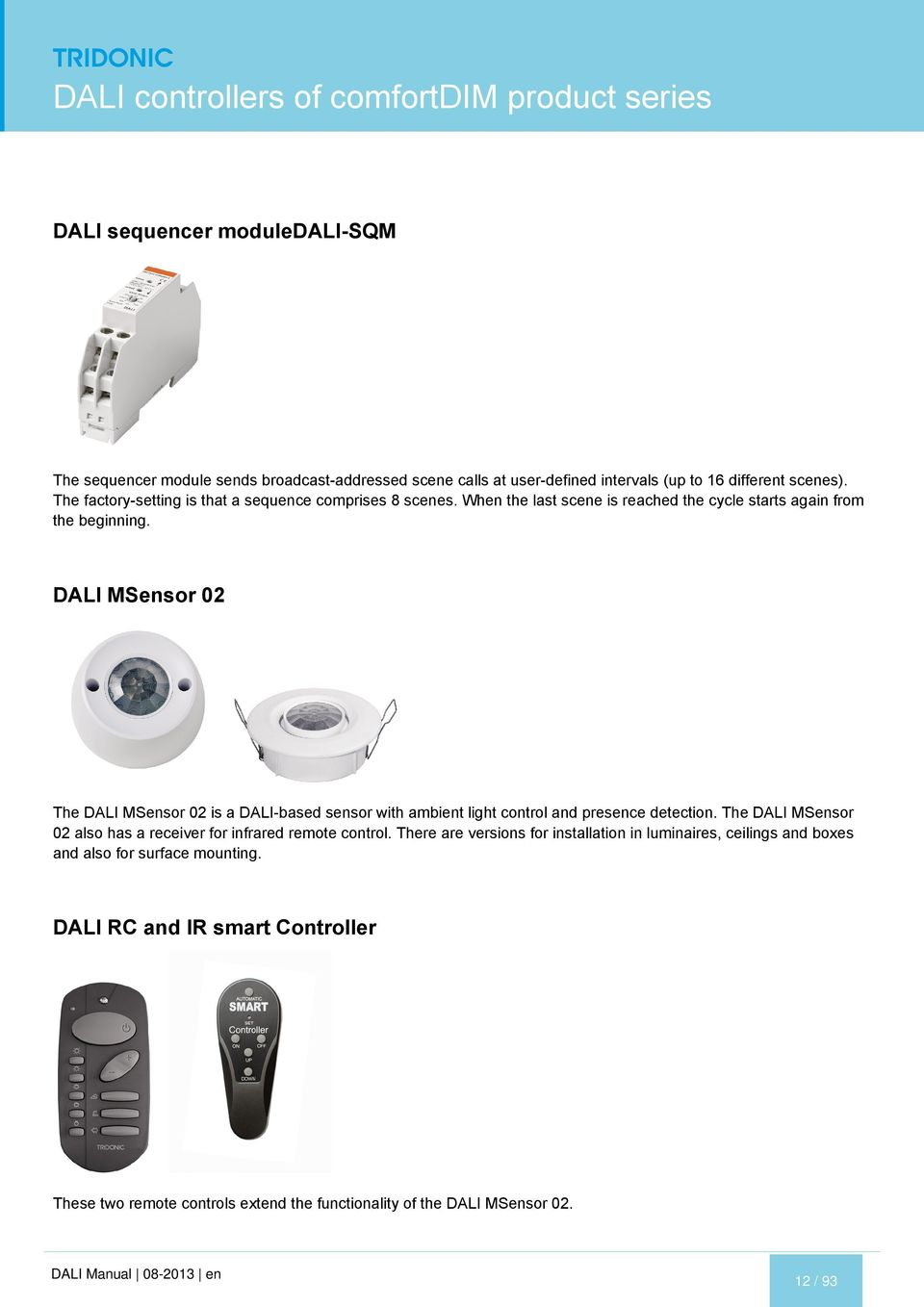 Luxcontrol Dali Manual Pdf Wiring Diagram Msensor 02 The Is A Based Sensor With Ambient Light