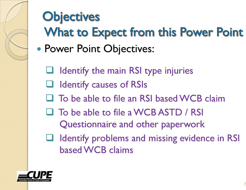 claim To be able to file a WCB ASTD / RSI Questionnaire and