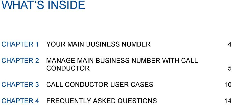 CONDUCTOR 5 CHAPTER 3 CALL CONDUCTOR USER CASES 10