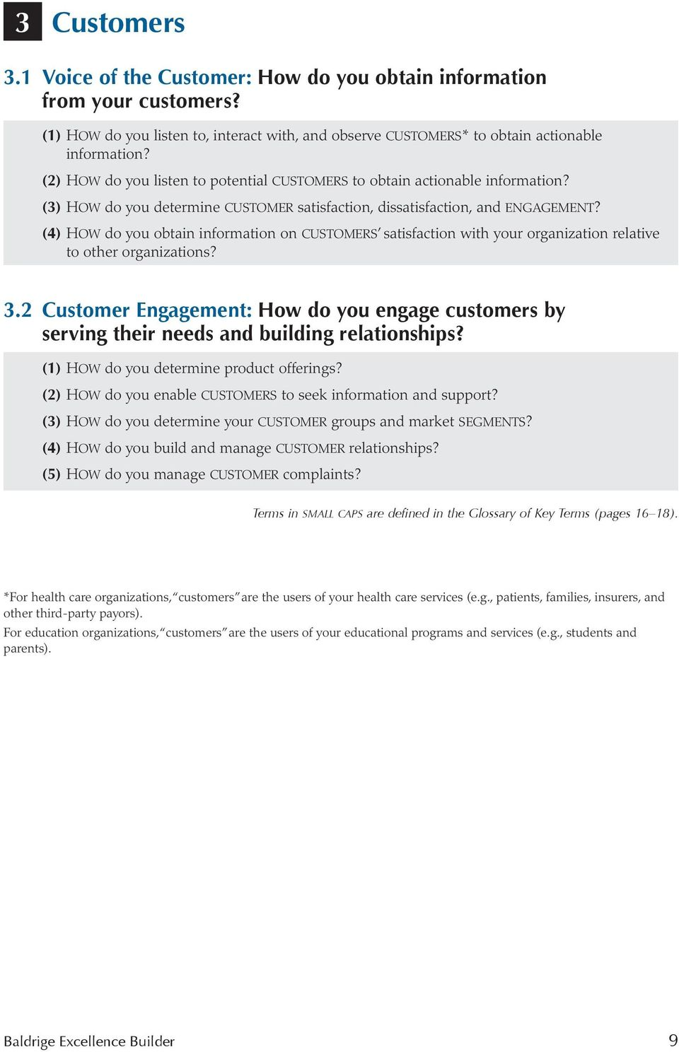 (4) how do you obtain information on customers satisfaction with your organization relative to other organizations? 3.