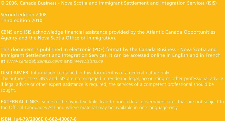 This document is published in electronic (PDF) format by the Canada Business - Nova Scotia and Immigrant Settlement and Integration Services. It can be accessed online in English and in French at www.