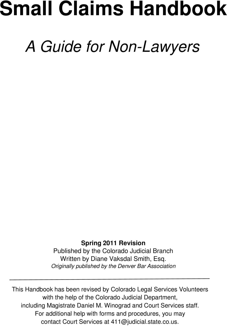 Originally published by the Denver Bar Association This Handbook has been revised by Colorado Legal Services Volunteers